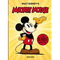 Walt Disney's Mickey Mouse. The Ultimate History. 40th Anniversary Edition