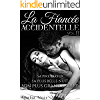 La Fiancée Accidentelle (Vol. 2): [New Romance Adulte] (French Edition)