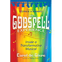 The Godspell Experience: Inside a Transformative Musical (English Edition)