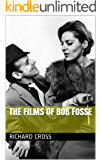 The Films of Bob Fosse