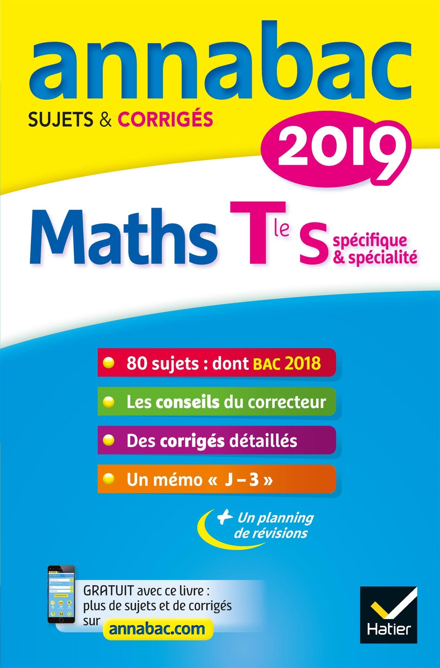 Annales Annabac 2019 Maths Tle S spécifique & spécialité: sujets et corrigés du bac Terminale S: Amazon.es: Hervé Kazmierczak, Christophe Roland: Libros en ...