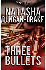 Three Bullets: Adventures in House Sitting Kindle Edition