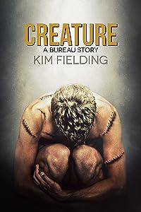 Creature: A Bureau Story (The Bureau Book 3)