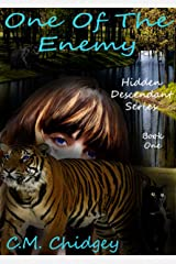 One Of The Enemy (Hidden Descendant Series, Book 1) Kindle Edition