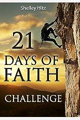 21 Days of Faith Challenge (A Life of Faith) Kindle Edition