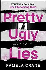 Pretty Ugly Lies Kindle Edition