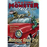 Monster Road Trip (Amazing Monster Tales Book 2)