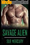Savage Alien: A Sci-Fi Alien Romance (Reestrian Mates Book 5)