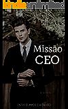 MISSÃO CEO: Entre o amor e a paixão