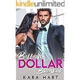 Billion Dollar Breakup: A Billionaire Second Chance Romance