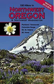 Exploring Washingtons Wild Areas: A Guide for Hikers Climbers Cross-Country Skiers Backpackers and Paddlers