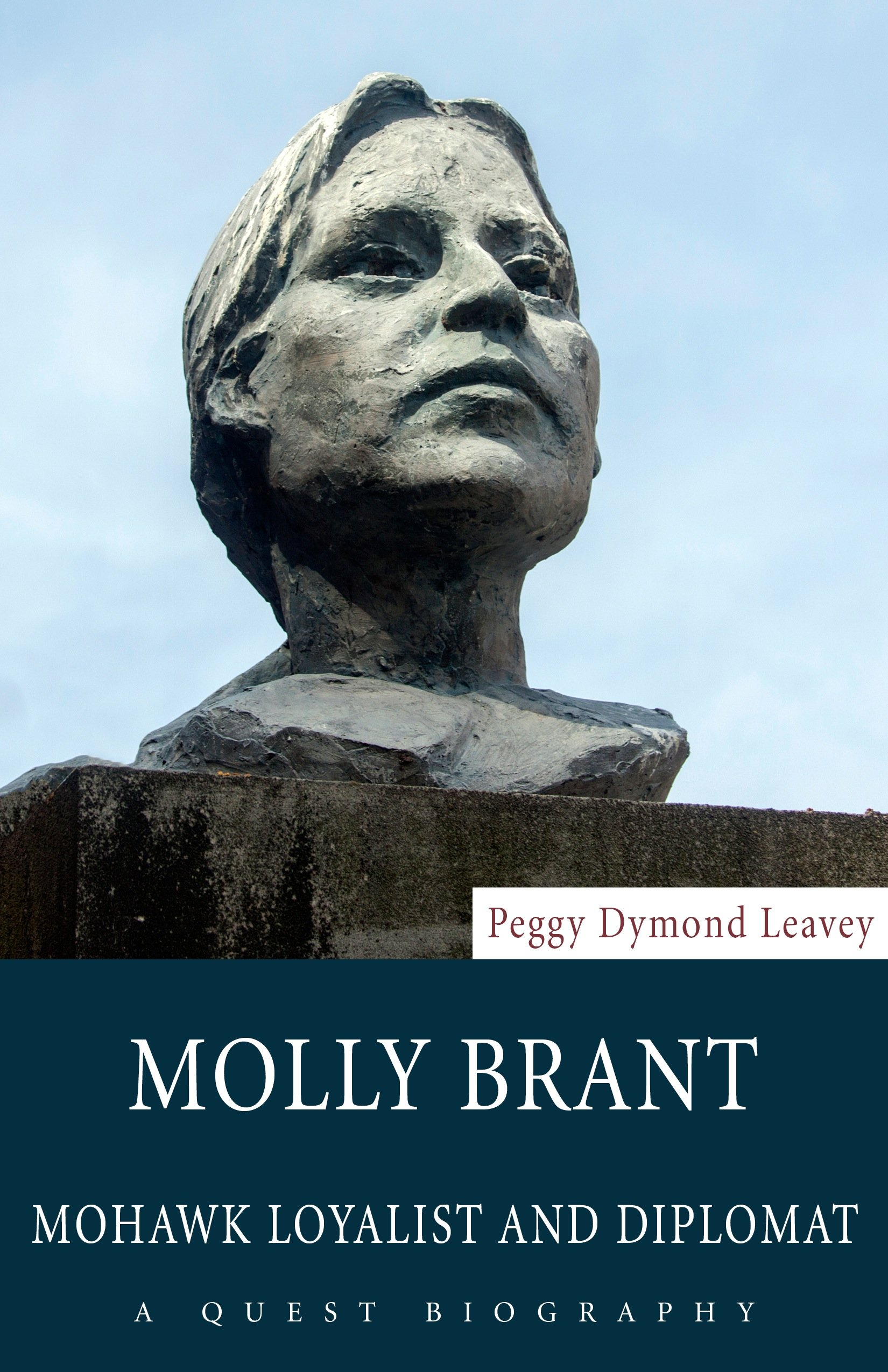Molly Brant: Mohawk Loyalist and Diplomat (Quest Biography) ebook
