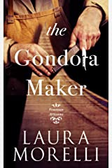 The Gondola Maker: A Novel of 16th-Century Venice (Venetian Artisans Book 2) Kindle Edition