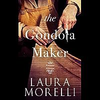 The Gondola Maker: A Novel of 16th-Century Venice (Venetian Artisans Book 2)