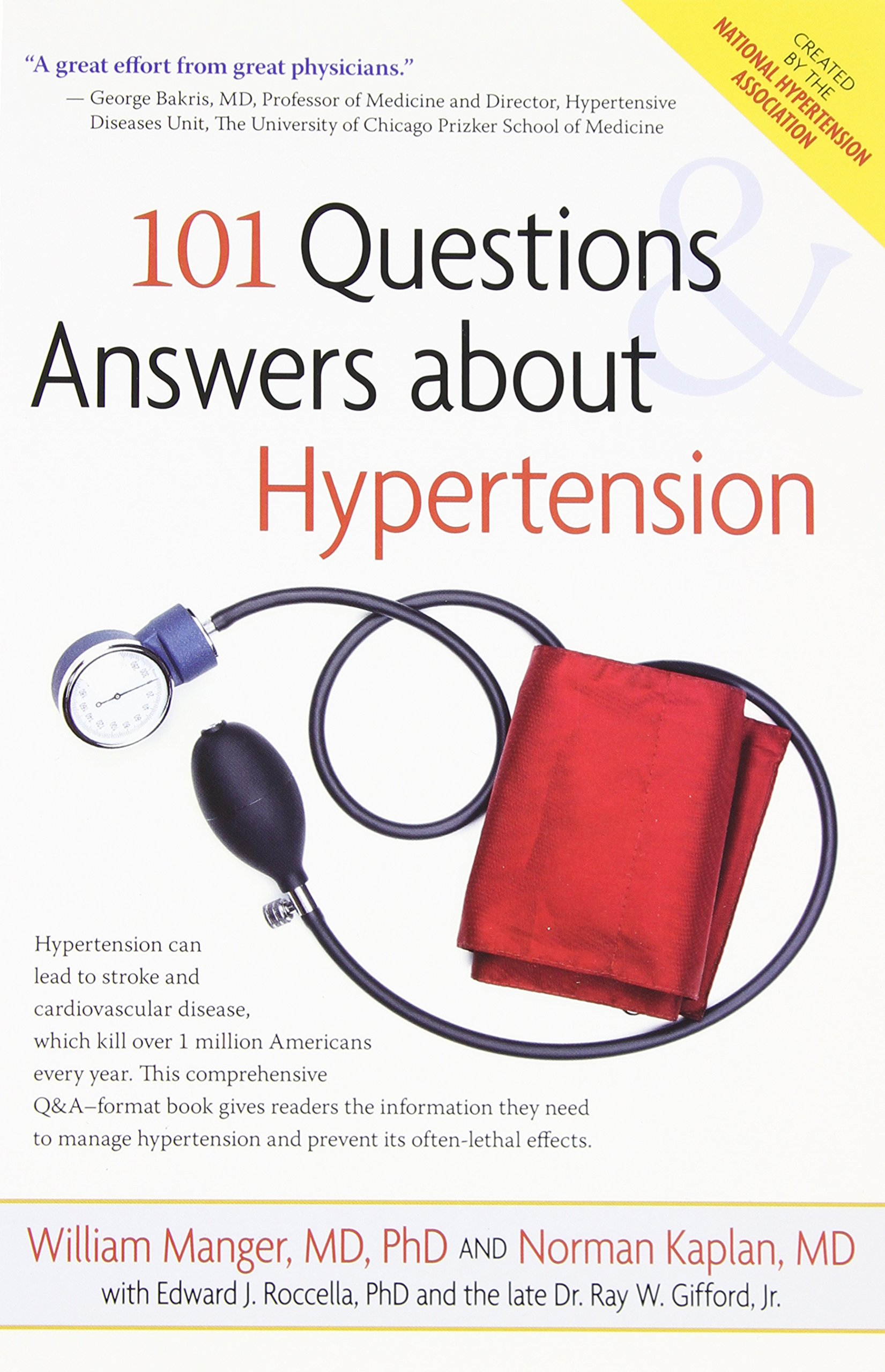 101 Questions and Answers About Hypertension: William M. Manger, Norman M.  Kaplan: 9780897935715: Amazon.com: Books