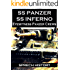 SS Panzer SS Inferno - Eyewitness Panzer Crews - Normandy to Berlin: Part 2 of 'SS Panzer SS Voices'