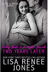 Dirty Rich One Night Stand: Two Years Later (Cat & Reese Book 2) Kindle Edition