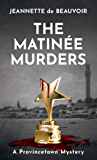The Matinée Murders: A Provincetown Mystery (Sydney Riley Series Book 6)