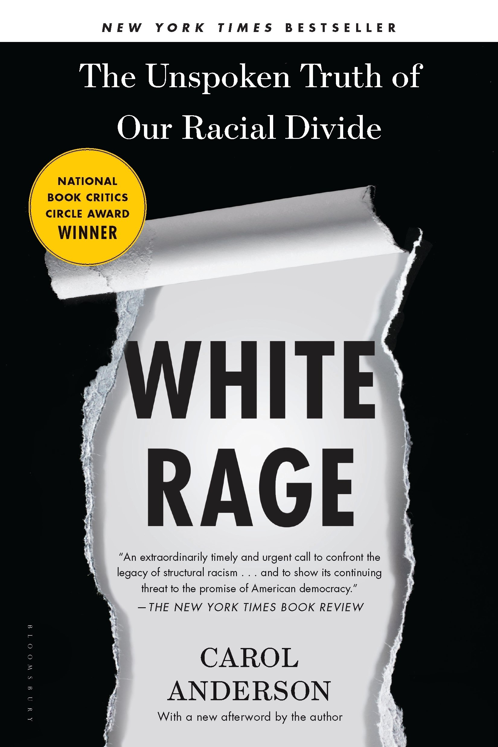White Rage: The Unspoken Truth Of Our Racial Divide: Carol Anderson:  9781632864123: Amazon: Books