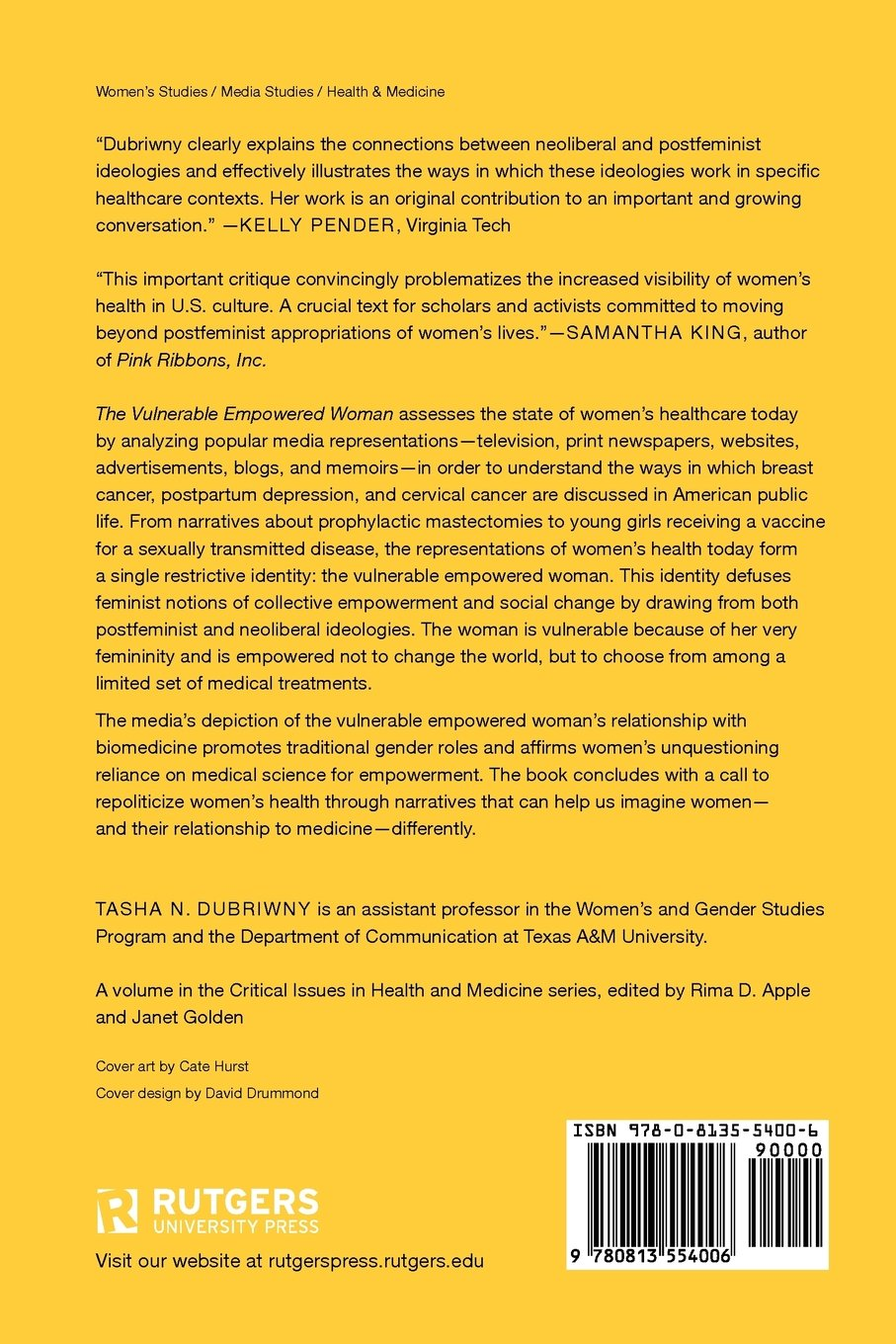 The Vulnerable Empowered Woman: Feminism, Postfeminism, and Women's Health (Critical Issues in Health and Medicine) by Brand: Rutgers University Press