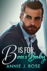 B is for Boss's Baby (Office Secrets Book 3) Kindle Edition