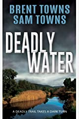Deadly Water Kindle Edition
