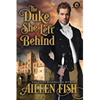 The Duke she Left Behind: De Wolfe Pack Connected World (English Edition)
