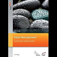 Expat-Management: Auslandseinsätze erfolgreich gestalten (DGFP PraxisEdition 96) (German Edition)