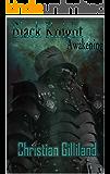 Black Knight - Awakening: Part One