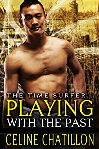 Playing with the Past (The time Surfer Book 1)