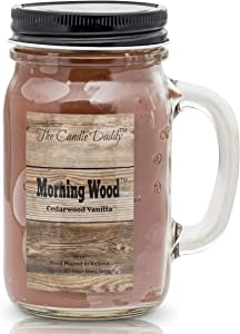 Morning Wood- Fun and Funny Candle -Cedarwood Vanilla Scented Candle- Mason Jar- 10 Ounce - 80 Hour Burn Time- Hand Poured in Indiana