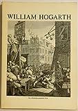 William Hogarth. Das vollständige graphische Werk 1697 - 1764