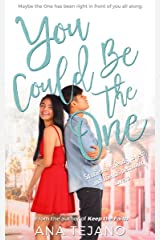 You Could Be the One: Stories of Friends, Lovers, and Friends Becoming Lovers Kindle Edition