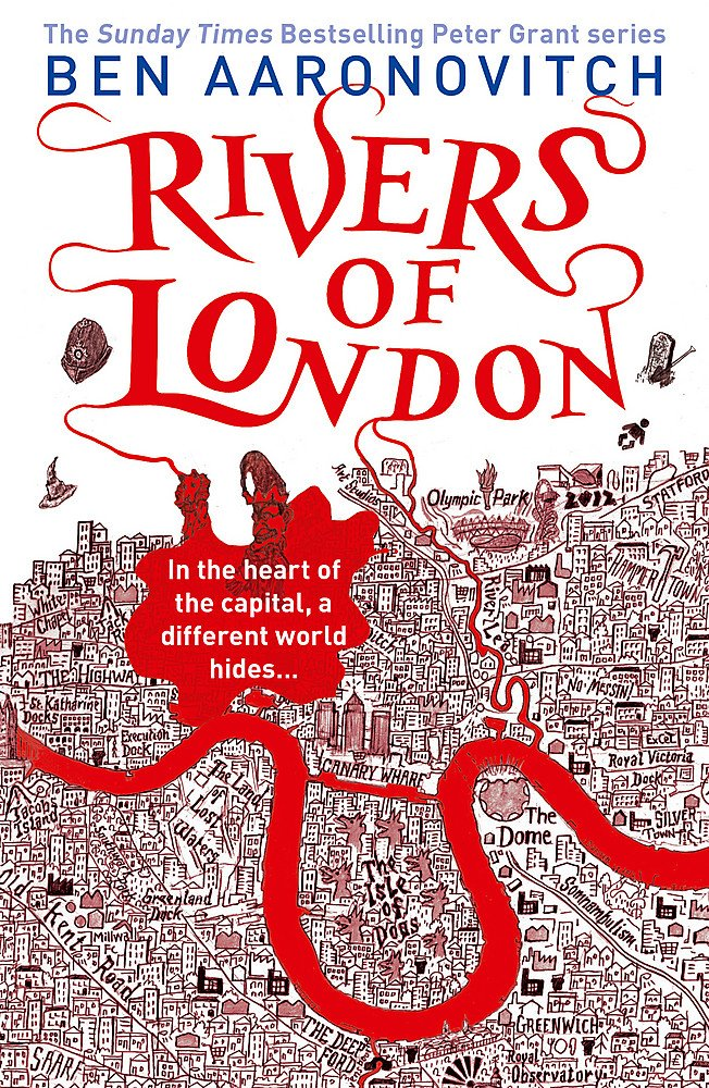 Rivers of London: The First Rivers of London novel A Rivers of London  novel, Band 1: Amazon.de: Aaronovitch, Ben: Fremdsprachige Bücher