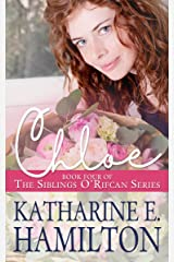Chloe: Book Four of the Siblings O'Rifcan Series Kindle Edition