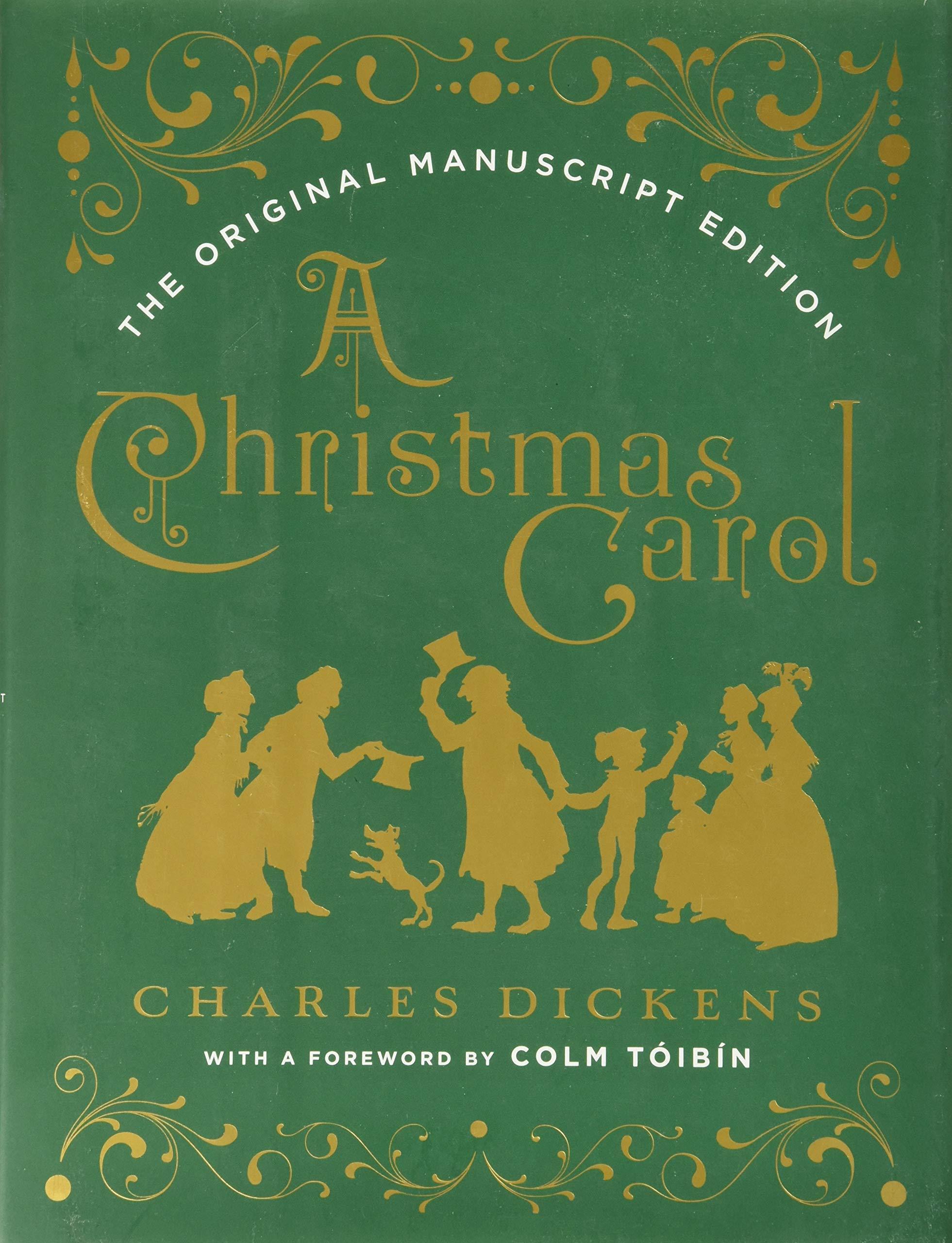 Amazon Com A Christmas Carol The Original Manuscript Edition 9780393608649 Dickens Charles Toibin Colm Books