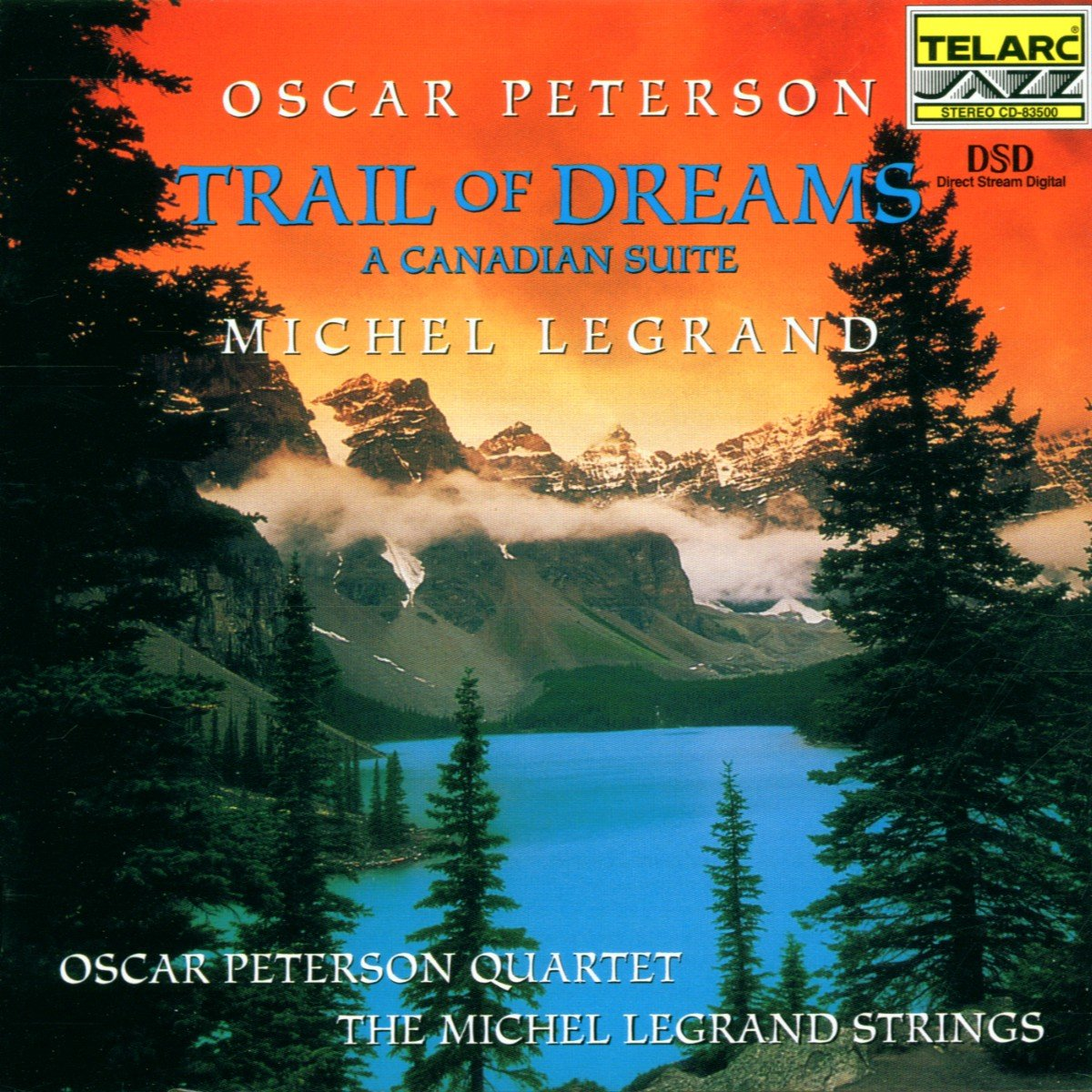 Trail of Dreams: A Canadian Suite by Telarc