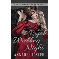 The Royal Wedding Night (Royal Discipline Book 2) (English Edition)