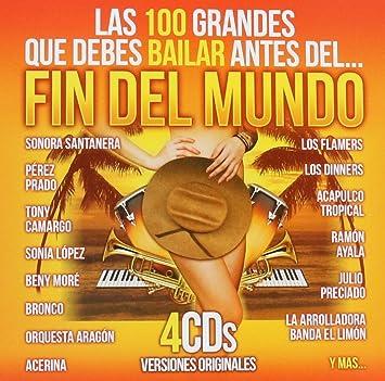 Las 100 Grandes que debes de Bailar antes del fin del Mundo (4CDs Sony-