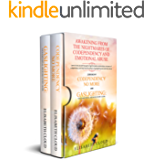 Awakening from the Nightmares of Codependency and Emotional Abuse : Learn to love yourself enough to fight for better…