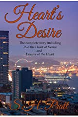 Heart's Desire: Complete Story with Into the Heart of Desire and Desires of the Heart Kindle Edition