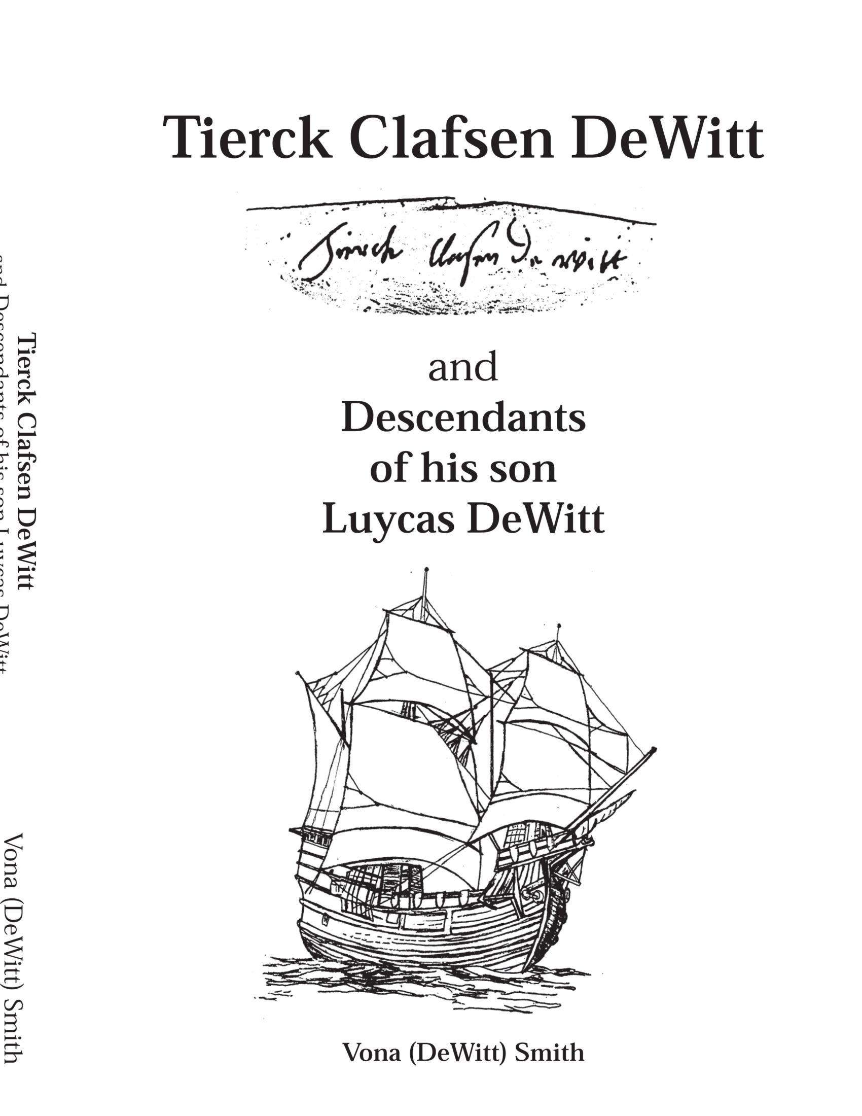 Download Tierck Clafsen DeWitt and Descendants of His Son Luycas DeWitt pdf