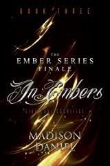 In Embers (The Ember Series Book 3) Kindle Edition