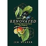 Renovated: God, Dallas Willard, and the Church That Transforms