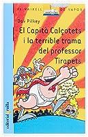 El Capità Calçotets I La Terrible Trama Del