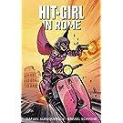 Hit-Girl Volume 3: In Rome