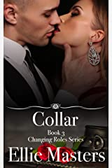 Collar: A sexy Private Investigator suspense thriller romance (Changing Roles Book 3) Kindle Edition