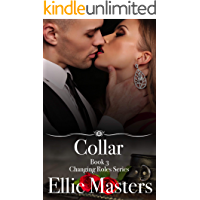 Collar: A sexy Private Investigator suspense thriller romance (Changing Roles Book 3)