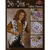 Yo-Yos and Fabric Flowers (Design Originals)