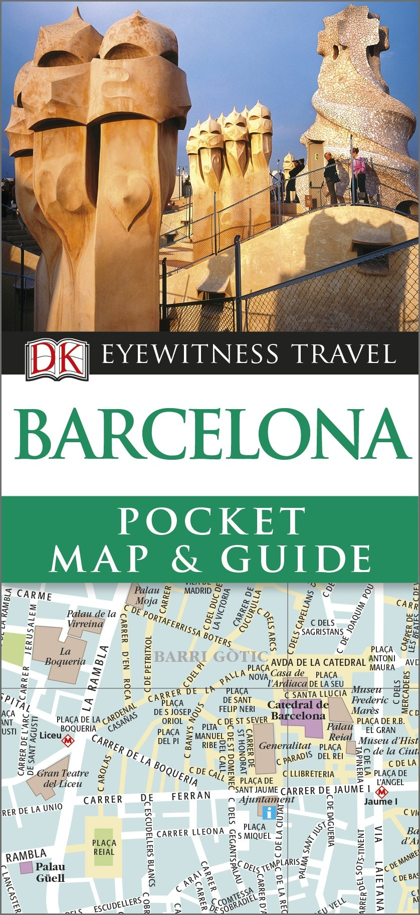 Barcelona Pocket Map and Guide (DK Eyewitness Travel Guide)